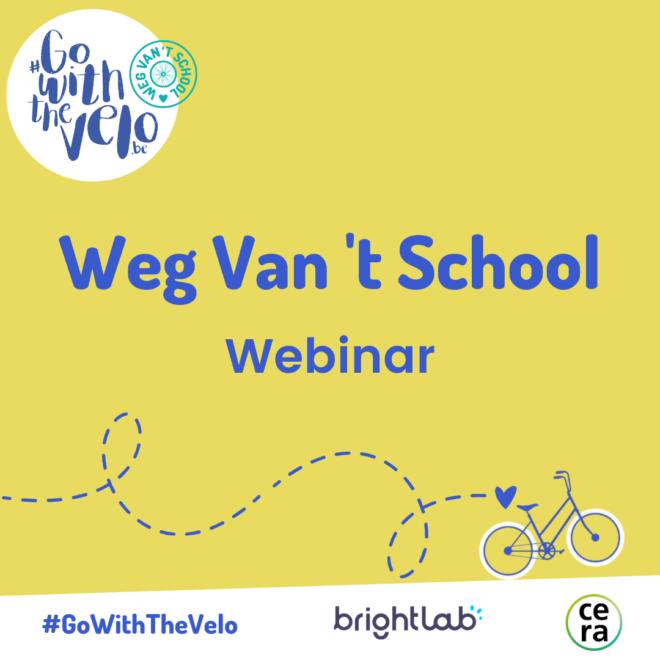 Weg Van 't School - Webinar